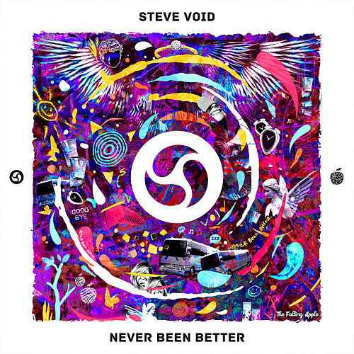 Never Been Better von Steve Void