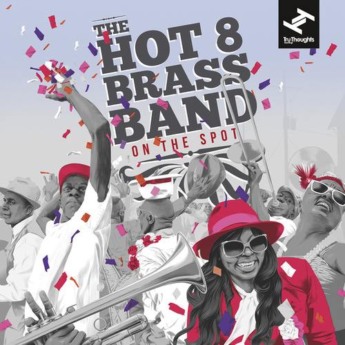 On the Spot van Hot 8 Brass Band