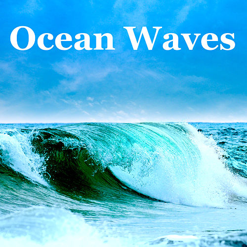 Ocean Waves – Sounds of Nature White Noise for Mindfulness Meditation, Relaxation, Yoga & Good Sleep by Sleep Music Lullabies (1)