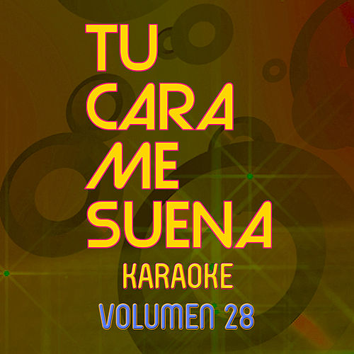 Tu Cara Me Suena Karaoke (Vol. 28) von Ten Productions