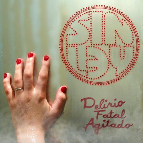 Delirio Fatal Agitado by Sin Ley