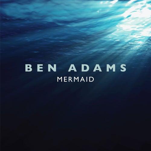 Mermaid von Ben Adams
