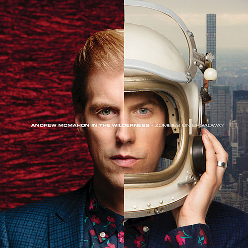 Zombies On Broadway by Andrew McMahon in the Wilderness