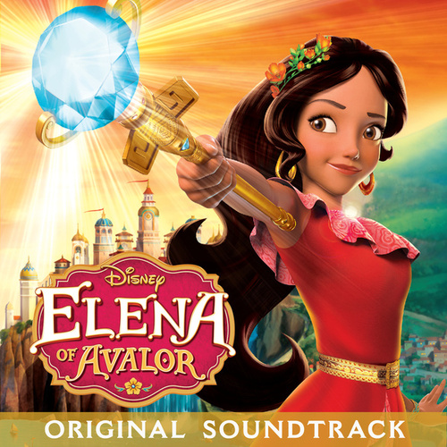 Elena of Avalor (Original Soundtrack) de Various Artists