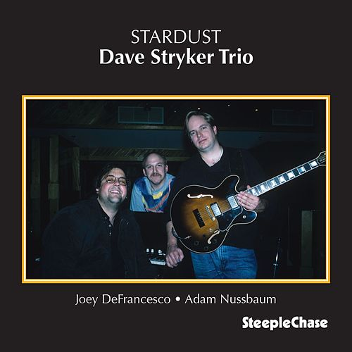 Stardust de Dave Stryker