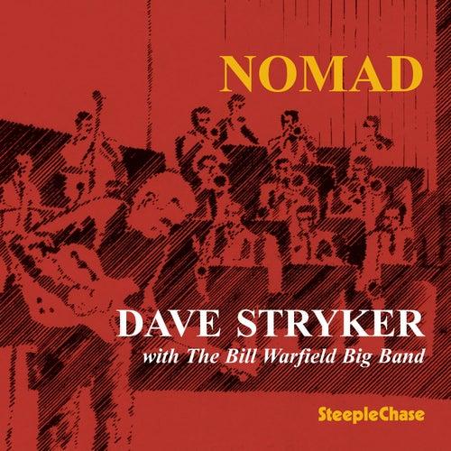 Nomad de Dave Stryker