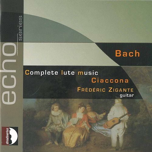 Ciaccona: Complete Lute Music by Frédéric Zigante
