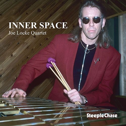 Inner Space von Joe Locke