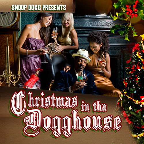 Christmas In The Dogghouse de Snoop Dogg