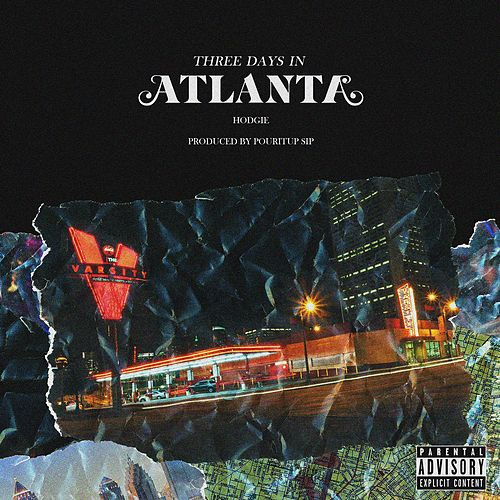 3 Days in Atlanta by Hodgie