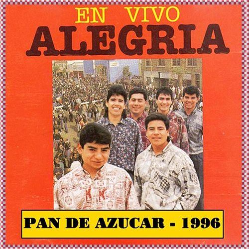 En Vivo Pan De Azúcar (Paskual) de Grupo Alegria