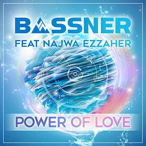 Power of Love (feat. Najwa Ezzaher) de Bassner