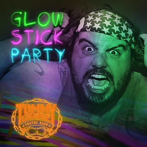 Glowstick Party by Tommy Chayne