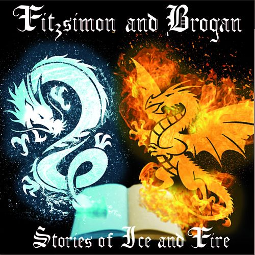 Stories of Ice and Fire de Fitzsimon and Brogan
