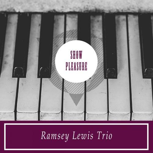 Show Pleasure by Ramsey Lewis