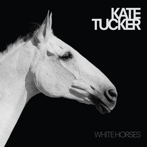 White Horses by Kate Tucker