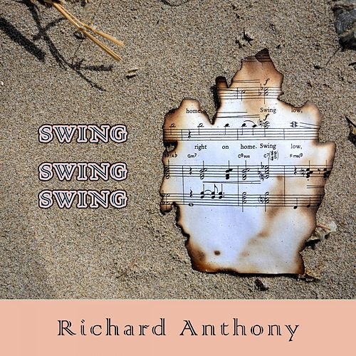 Swing Swing Swing by Richard Anthony