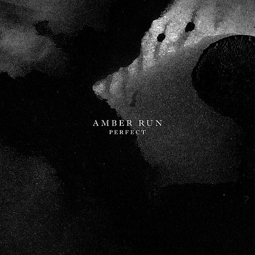 Perfect by Amber Run
