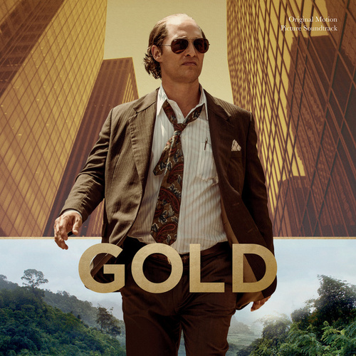 Gold (Original Motion Picture Soundtrack) de Various Artists