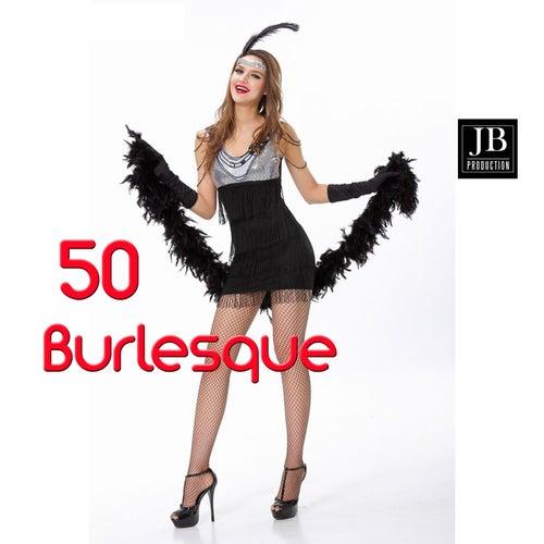 50 Burlesque de Various Artists