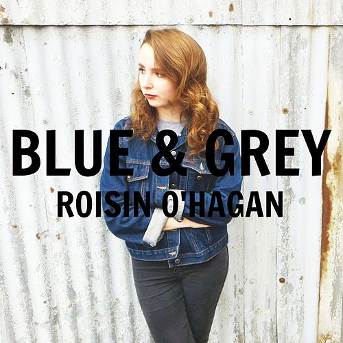 Blue & Grey by Roisin O'Hagan