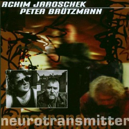 Neurotransmitter by Peter Brotzmann