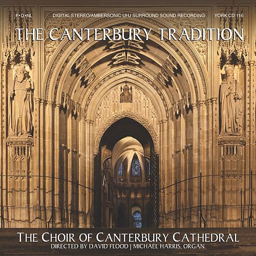 The Canterbury Tradition by The Choir of Canterbury Cathedral