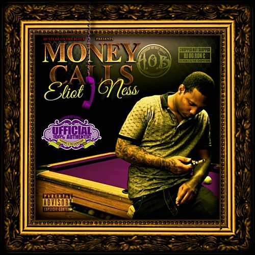 Money Calls (Chopped Not Slopped) de Eliot 'Hydro' Ness