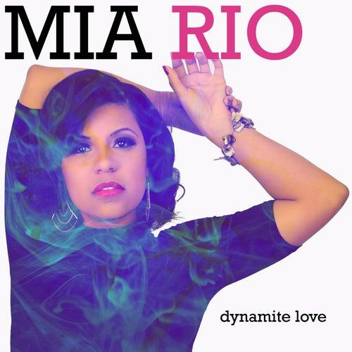 Dynamite Love by Mia Rio