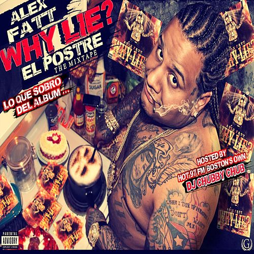 Why Lie? El Postre de Alex Fatt