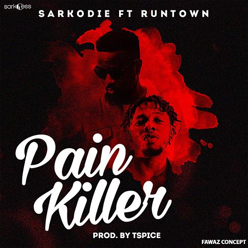 Pain Killer (feat. RunTown) de Sarkodie