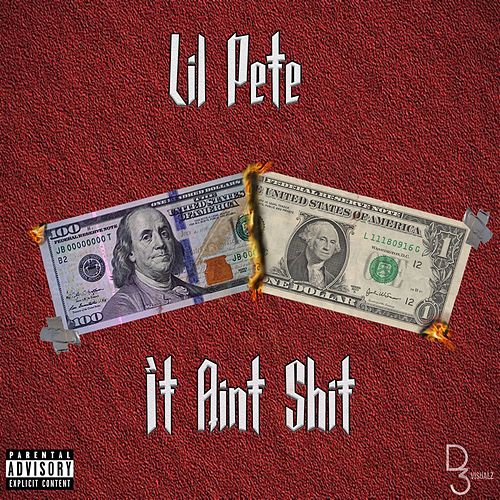 It Aint Shit by Lil' Pete