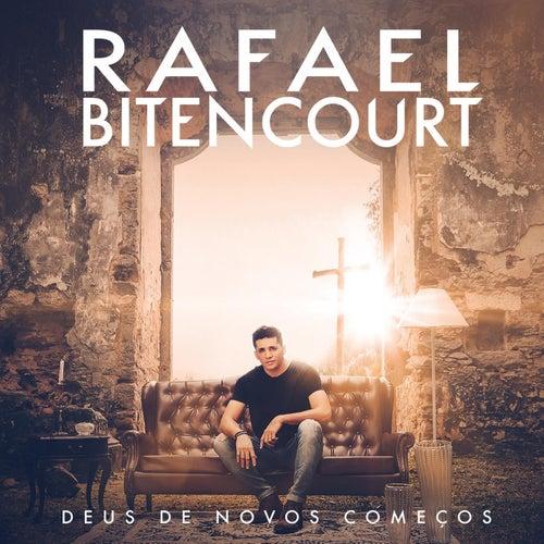 Deus de Novos Começos by Rafael Bitencourt