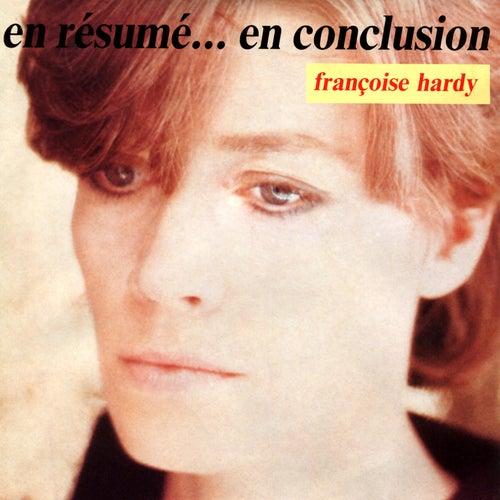 En résumé ... En conclusion - EP de Francoise Hardy