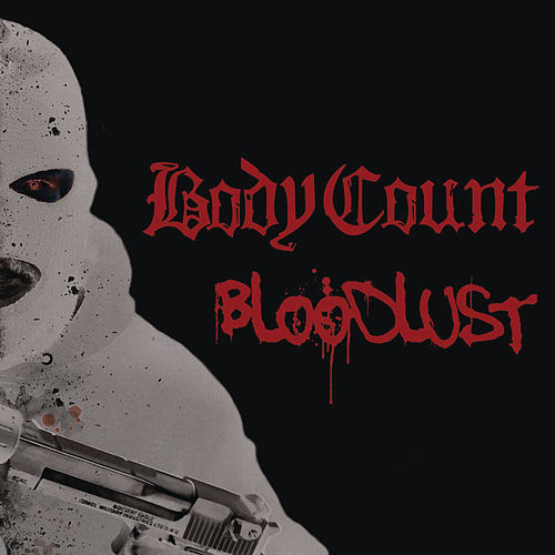 Bloodlust by Body Count