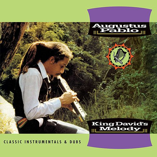King David's Melody - Classic Instrumentals & Dubs by Augustus Pablo