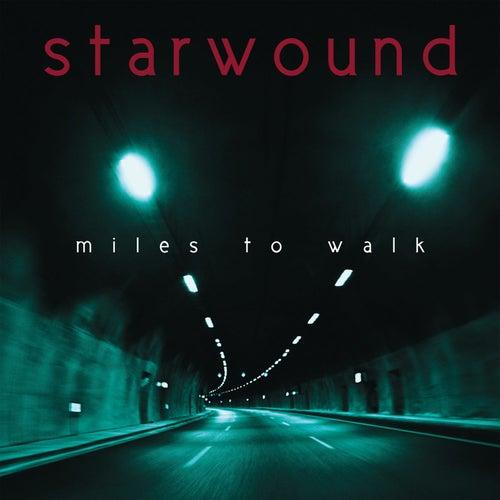 Miles to Walk von StarWound