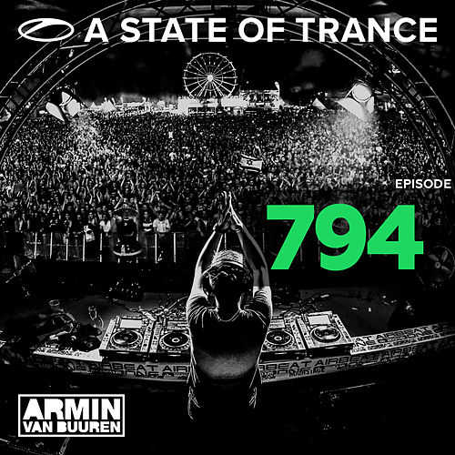 A State Of Trance Episode 794 von Various Artists