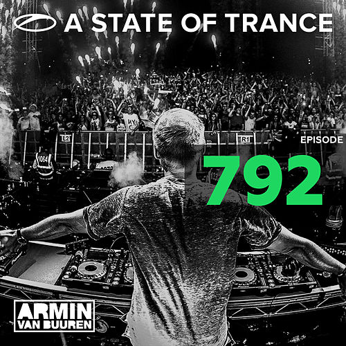 A State Of Trance Episode 792 de Various Artists