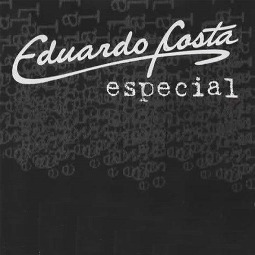 Eduardo Costa Especial von Eduardo Costa