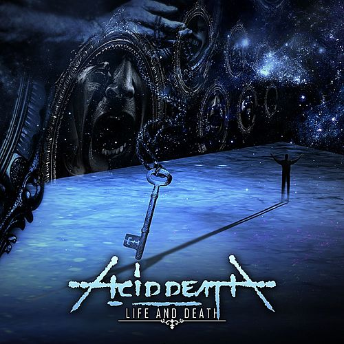 Life and Death by Acid Death
