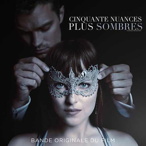 Cinquante Nuances Plus Sombres (Bande Originale Du Film) de Various Artists