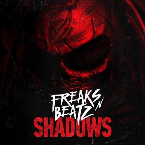 Shadows by Freaks'n'Beatz