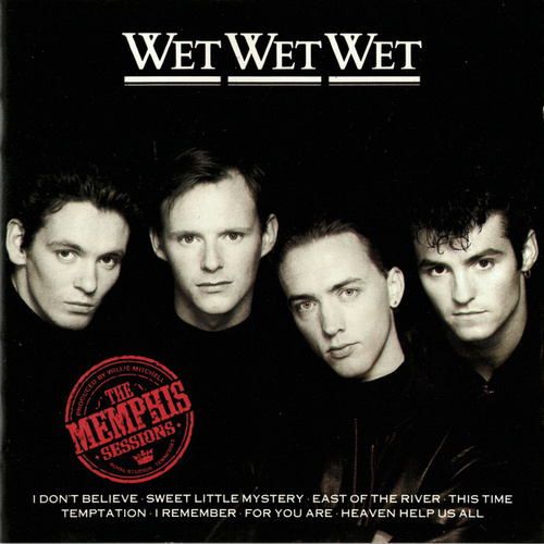 The Memphis Sessions by Wet Wet Wet