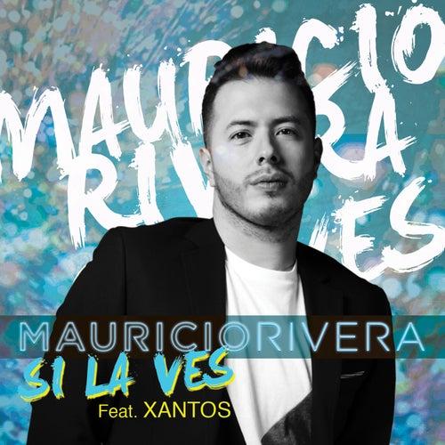 Si La Ves de Mauricio Rivera