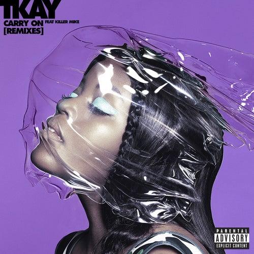 Carry On (Remixes) by Tkay Maidza