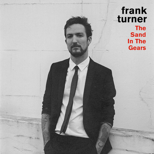 Sand In The Gears (Live) by Frank Turner