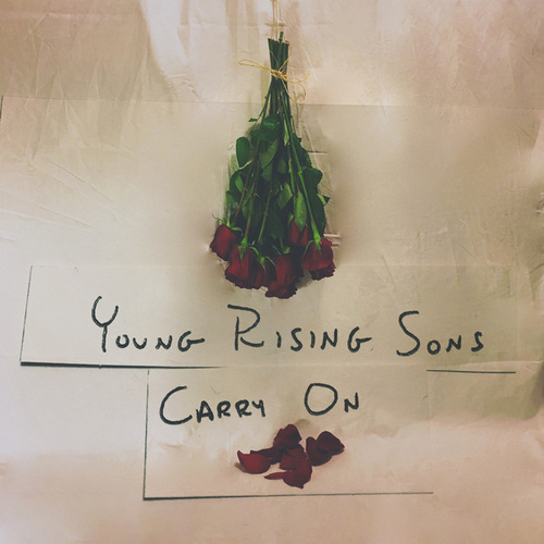 Carry On by Young Rising Sons