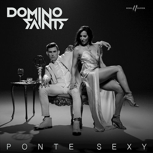 Ponte Sexy by Domino Saints