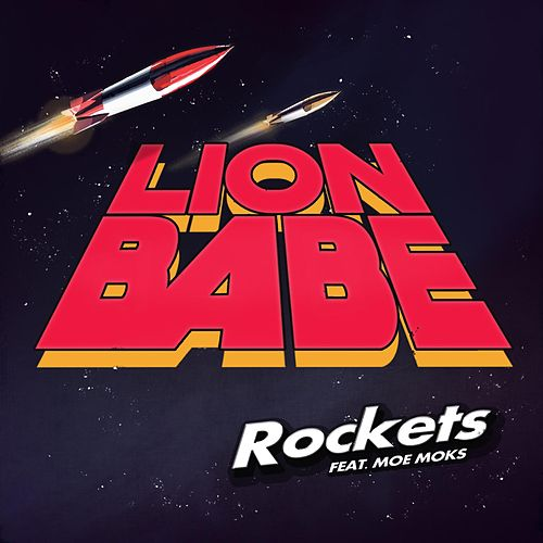 Rockets (feat. Moe Moks) by Lion Babe